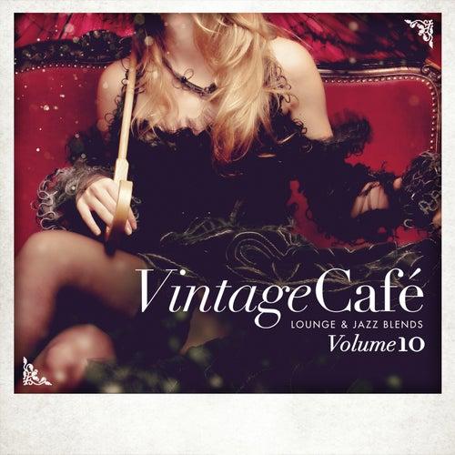 Vintage Café - Lounge & Jazz Blends (Special Selection), Pt. 10 by Various Artists