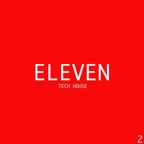 Eleven Tech House, Vol. 2 von Various Artists