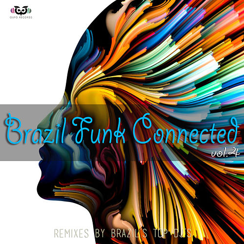 Brazil Funk Connected Vol.4 von Various Artists