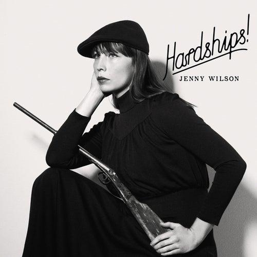 Hardships! von Jenny Wilson