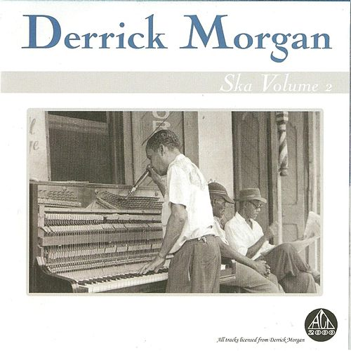 Ska, Vol. 2 von Derrick Morgan