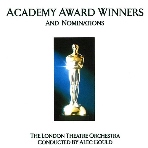 Academy Award Winners -and nominations de London Theatre Orchestra