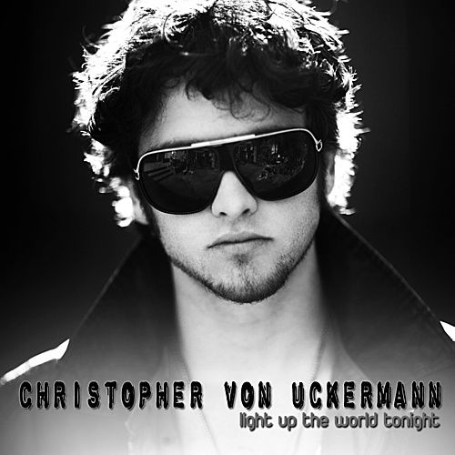Light Up the World Tonight de Christopher von Uckermann