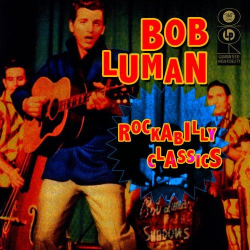 Rockabilly Classics de Bob Luman