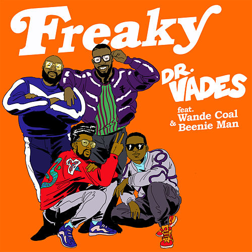 Freaky (Radio Edit) by Dr Vades