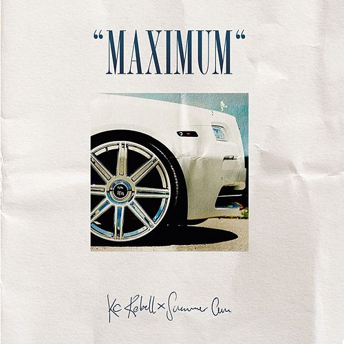 Maximum (Deluxe Edition) by KC Rebell & Summer Cem