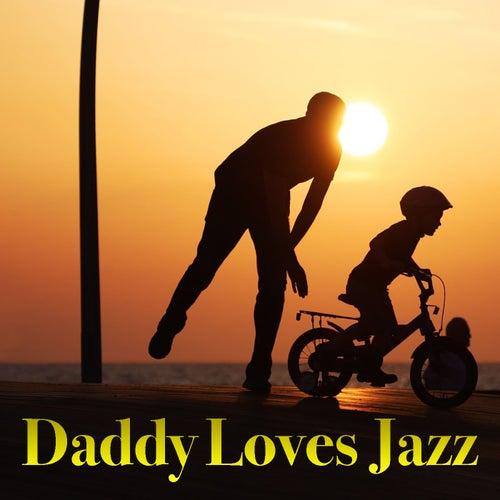 Daddy Loves Jazz von Various Artists