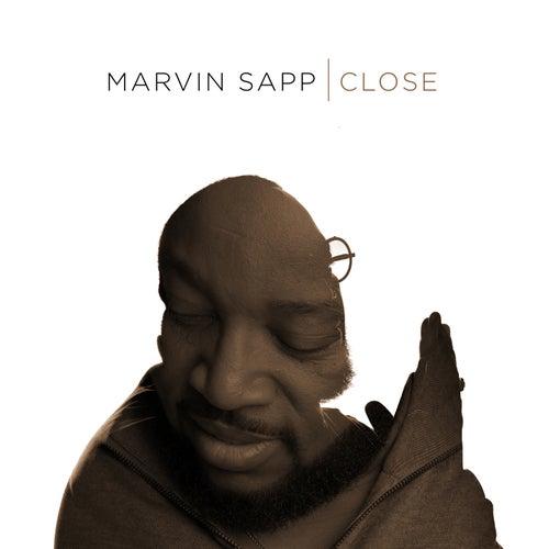 Close (Radio Edit) de Marvin Sapp