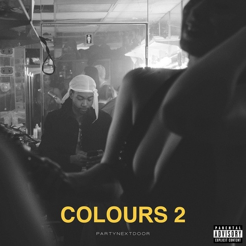 Colours 2 by PARTYNEXTDOOR