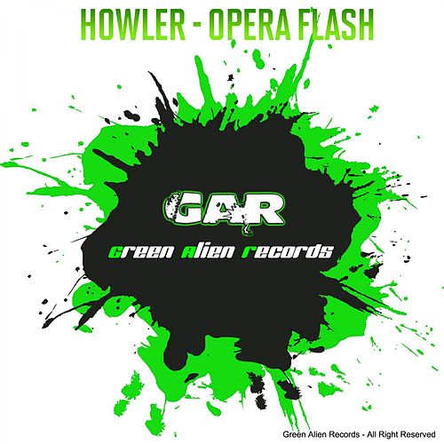 Opera Flash de Howler