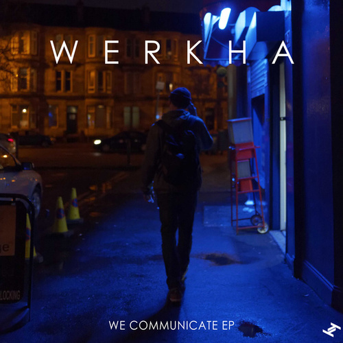 We Communicate by Werkha