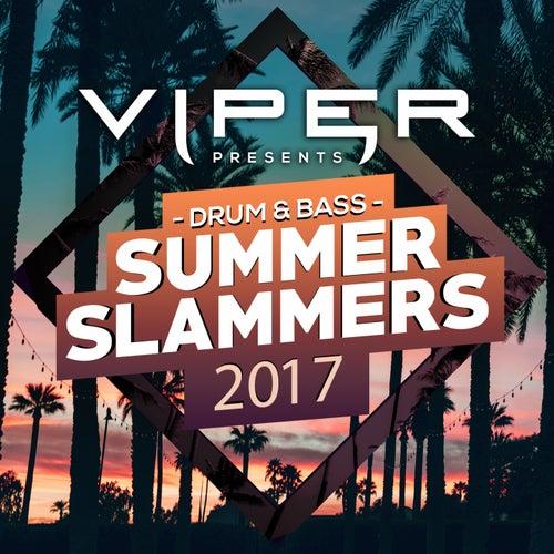 Drum & Bass Summer Slammers 2017 (Viper Presents) de Various Artists
