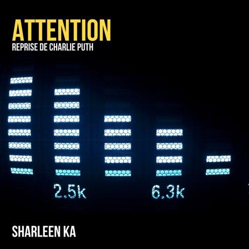Attention (Reprise De Charlie Puth) von Sharleen Ka