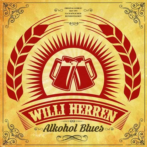 Alkohol Blues von Willi Herren