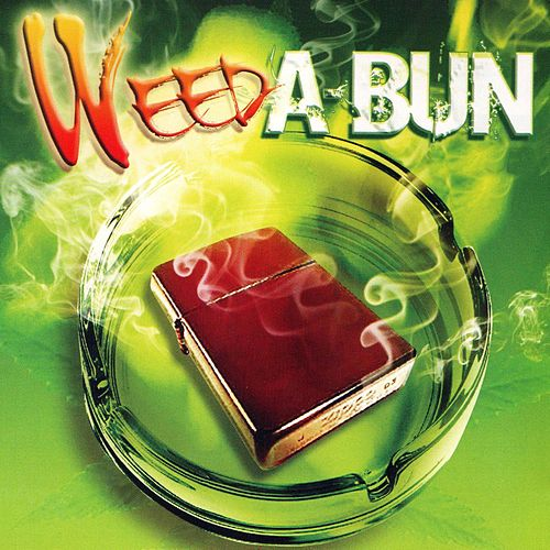 Weed A-Bun, Vol.1 by Various Artists