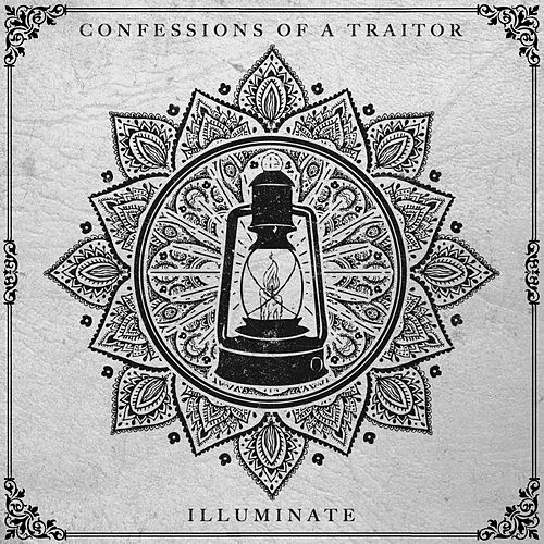 Illuminate by Confessions of a Traitor