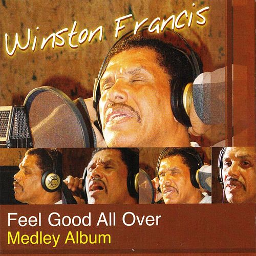 Feel Good All Over de Winston Francis