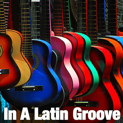 In A Latin Groove de Various Artists