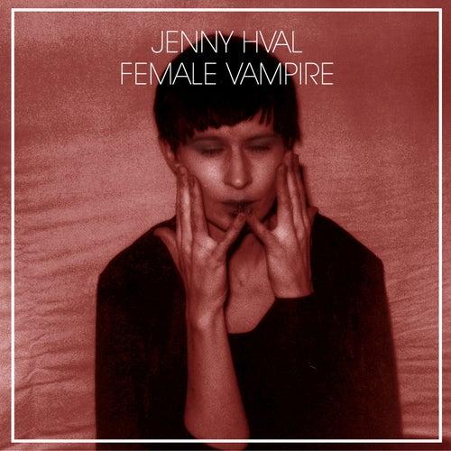 Female Vampire von Jenny Hval