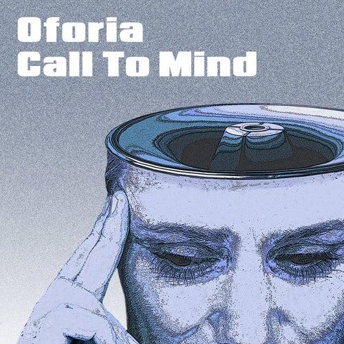 Call To Mind de Oforia