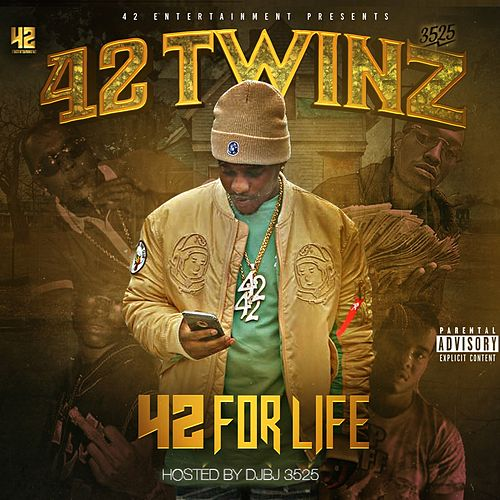 42 for Life by 42 Twinz