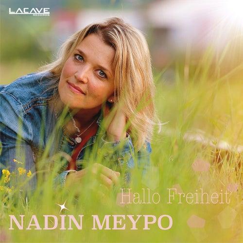 Hallo Freiheit by Nadin Meypo