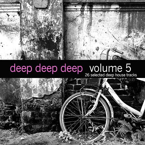 Deep, Deep, Deep, Vol. 5 von Various Artists