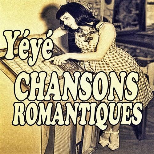 YéYé Chansons Romantiques von Various Artists