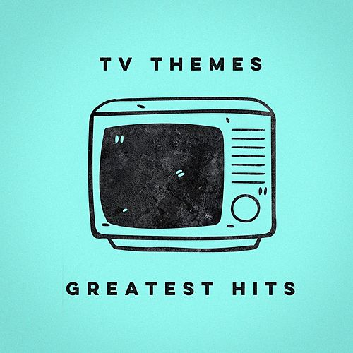 TV Themes Greatest Hits de Various Artists