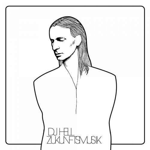 Zukunftsmusik von DJ Hell