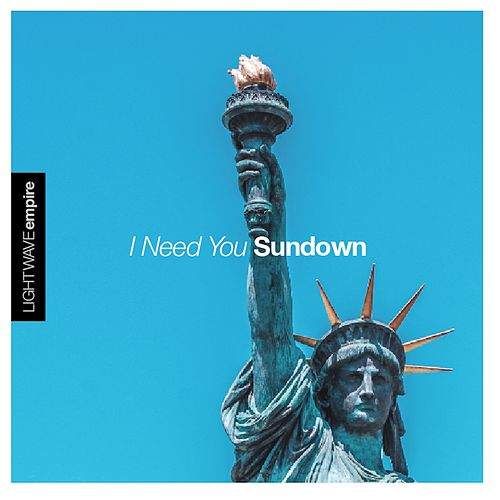 I Need You Sundown von Lightwave Empire