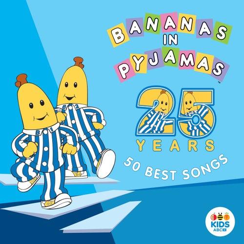 50 Best Songs by Bananas In Pyjamas