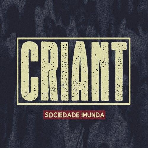 Sociedade Imunda by Criant