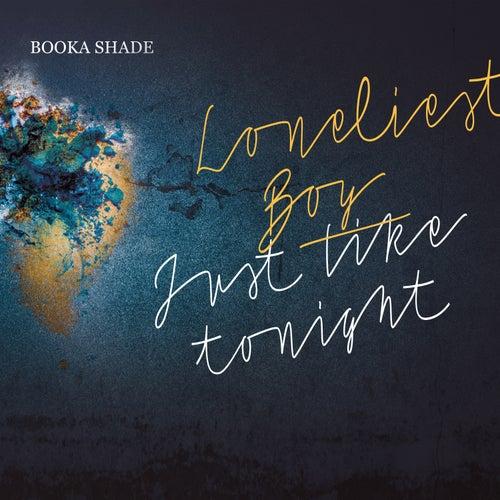 Loneliest Boy / Just Like Tonight de Booka Shade with Craig Walker