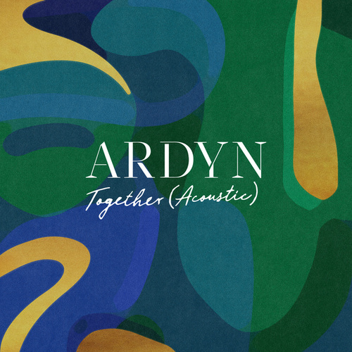 Together (Acoustic) di Ardyn