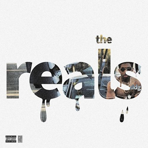 The Reals by DDG