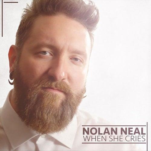 When She Cries von Nolan Neal