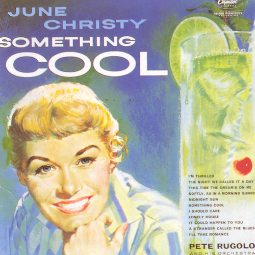 Something Cool (1960 Stereo Version) by June Christy