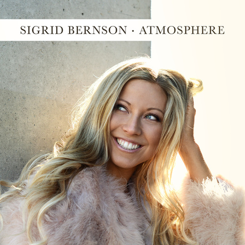 Atmosphere by Sigrid Bernson