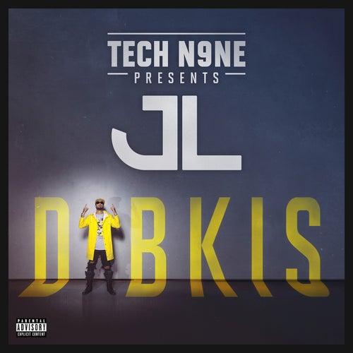 Tech N9ne Presents DIBKIS von JL