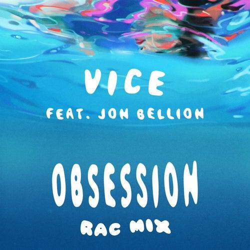 Obsession (feat. Jon Bellion) (RAC Mix) de Vice