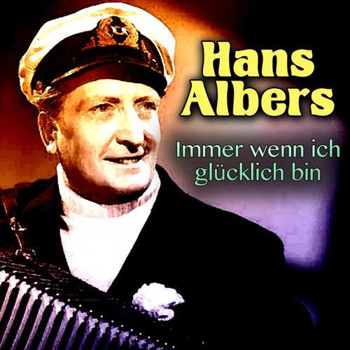 Immer wenn ich glücklich bin de Hans Albers