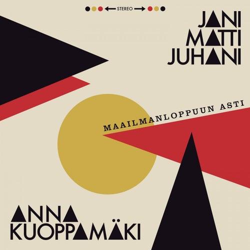 Maailmanloppuun asti by Jani Matti Juhani