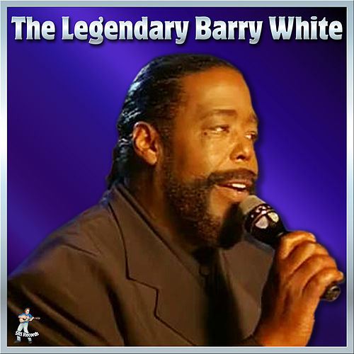 The Legendary Barry White by Barry White