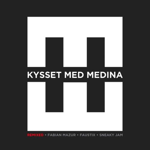 Kysset Med Medina (Remixed) by Hedegaard