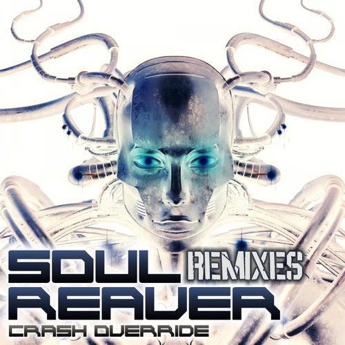 Crash Override (Remixes) von SoulReaver