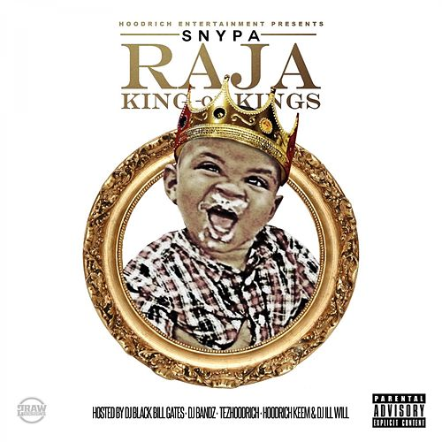 Raja (King of Kings) de Snypa