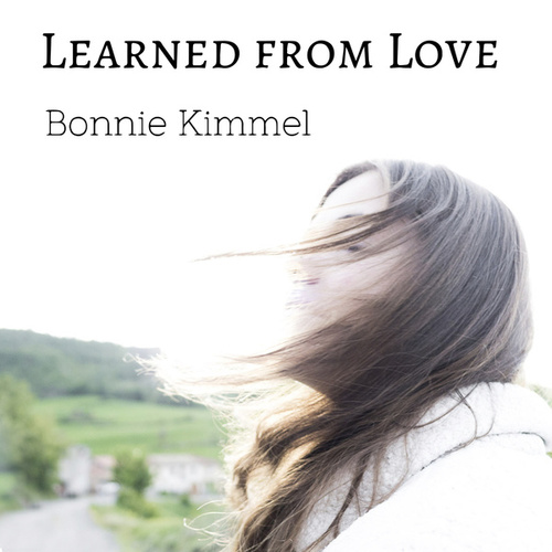 Learned from Love de Bonnie Kimmel