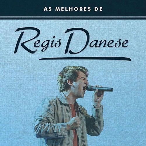 As Melhores de Regis Danese by Regis Danese