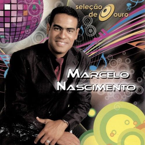 Seleção de Ouro - Marcelo Nascimento de Various Artists